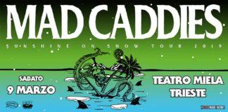 Mad Caddies, 9 marzo 2019, Teatro Milea, Trieste