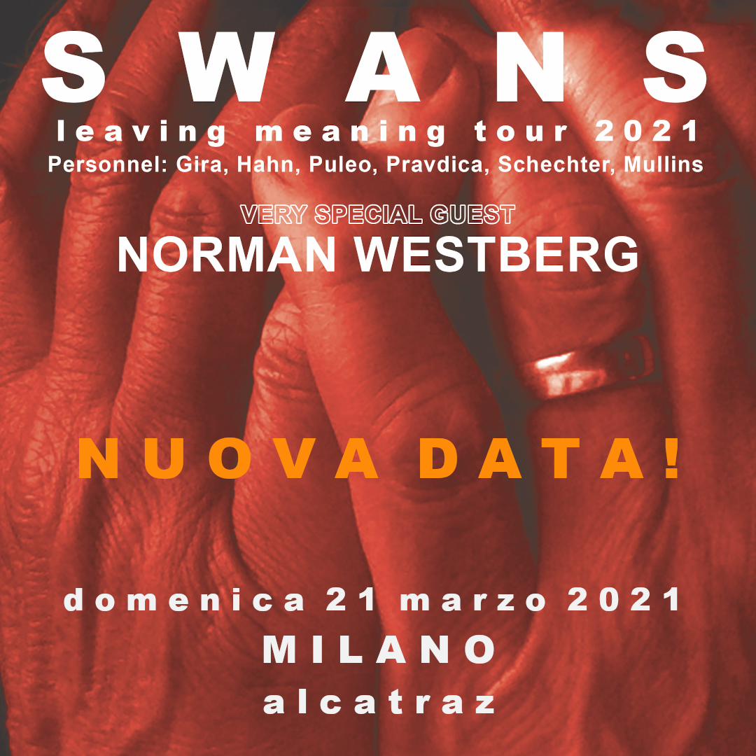 Swans bgilietti concerto Alcatraz Milano 21/03/2021   Notizie